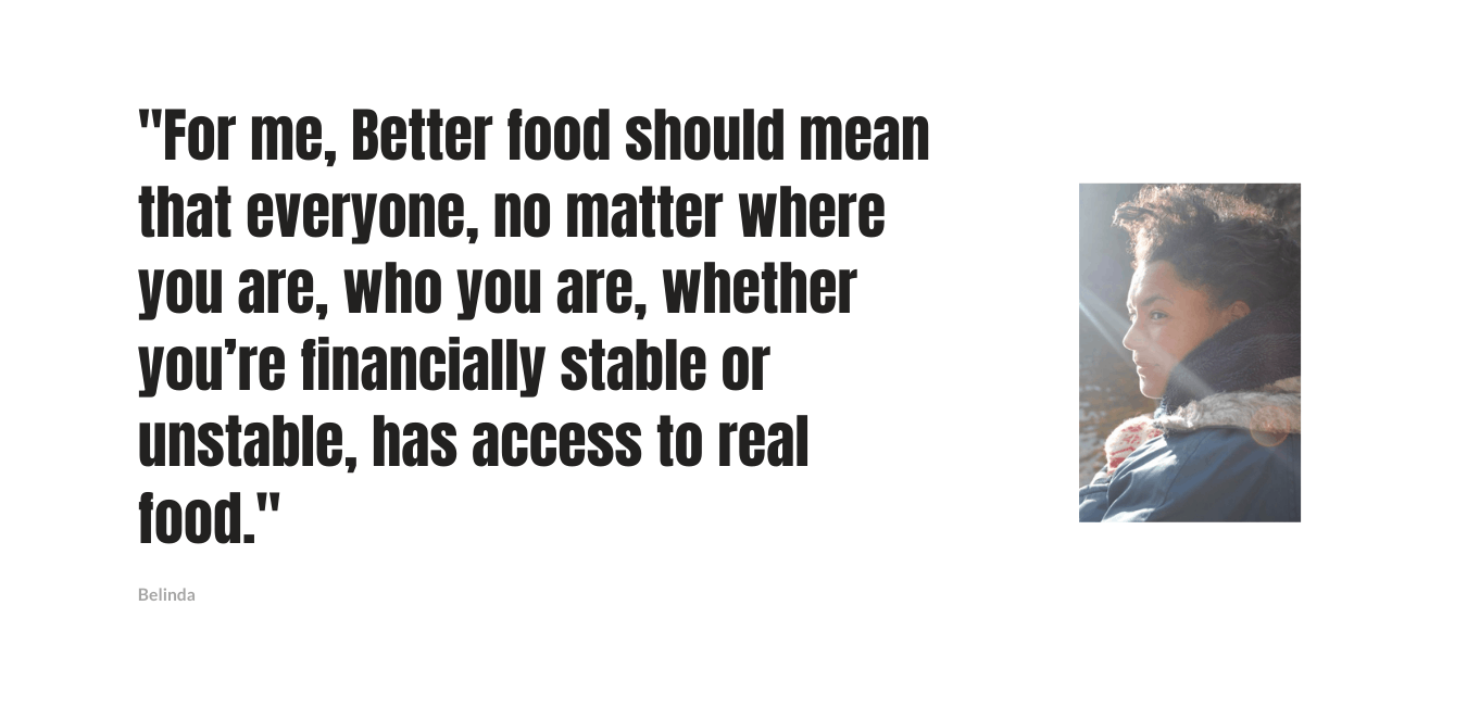 What is Better Food? | Belinda 2